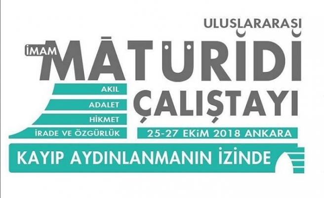 'Uluslararası İmam Maturidi Çalıştayı' yarın başlıyor