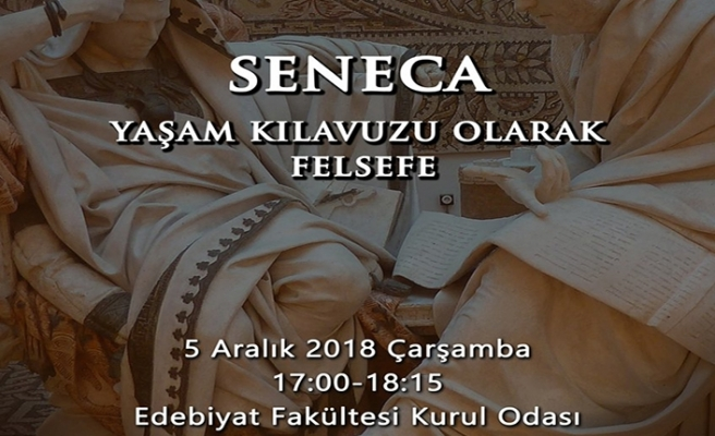 """Arş. Gör. Aysun Kara ile """"Seneca: Yaşam Kılavuzu Olarak Felsefe""""  konuşulacak"""