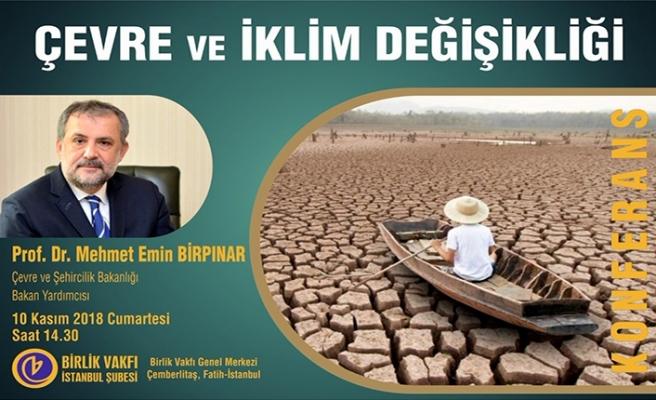 ''Çevre ve İklim Değişikliği'' konulu konferans
