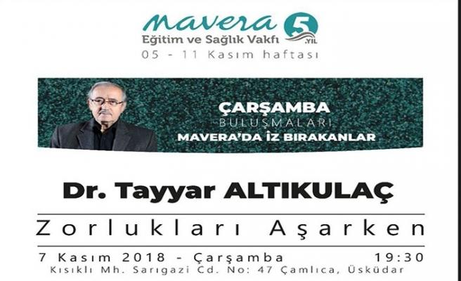 Dr. Tayyar Altıkulaç ile ''Zorlukları Aşarken'' programı