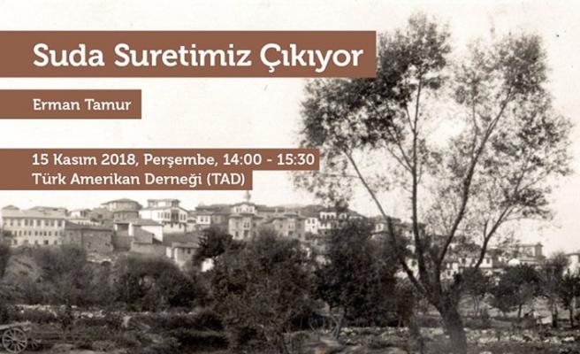 """Erman Tamur ile """"Suda Suretimiz Çıkıyor"""" konferansı"""