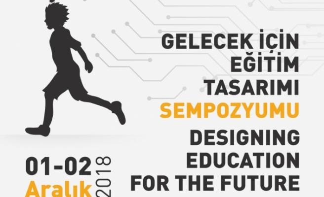 Gelecek İçin Eğitim Tasarımı Sempozyumu