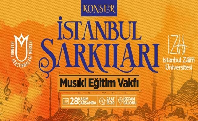 """""""İstanbul Şarkıları"""" konseri"""