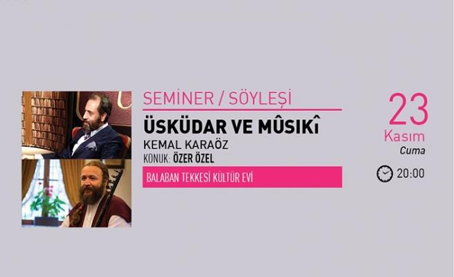 Kemal Karagöz ile ''Üsküdar ve Mûsıkî'' söyleşisi