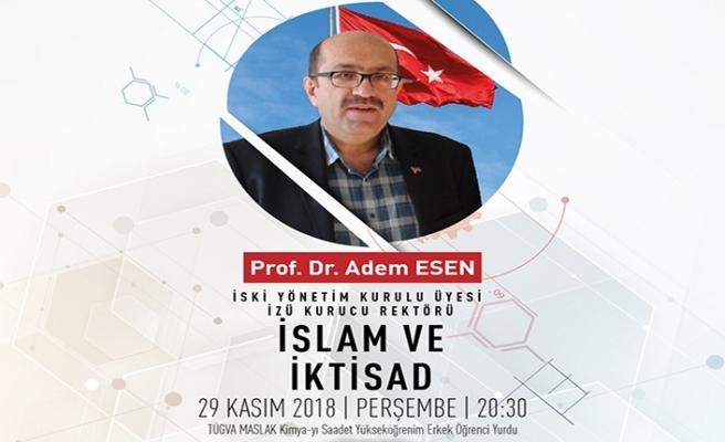 """Prof. Dr. Adem Esen ile """"İslam ve İktisad"""""""