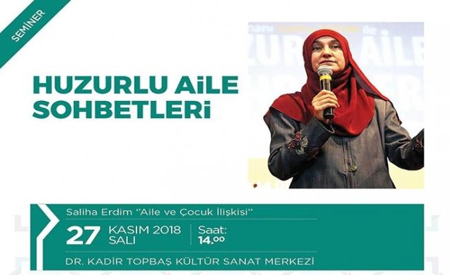 ''Huzurlu Aile Sohbetleri'' semineri