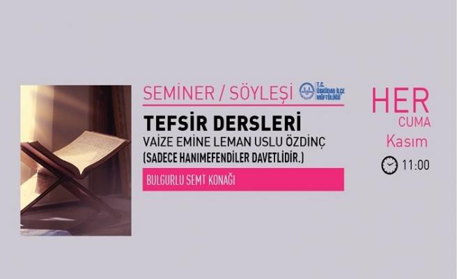 """Vaize Emine Leman Uslu Özdinç ile """"Tefsir Dersleri"""""""