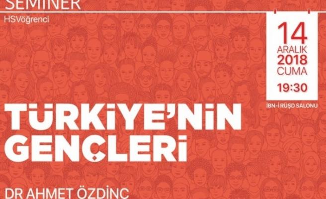 """Dr. Ahmet Özdinç ile """"Türkiye'nin Gençleri"""""""