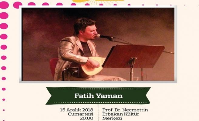 """Fatih Yaman ile """"Türk Halk Müziği Konseri"""""""