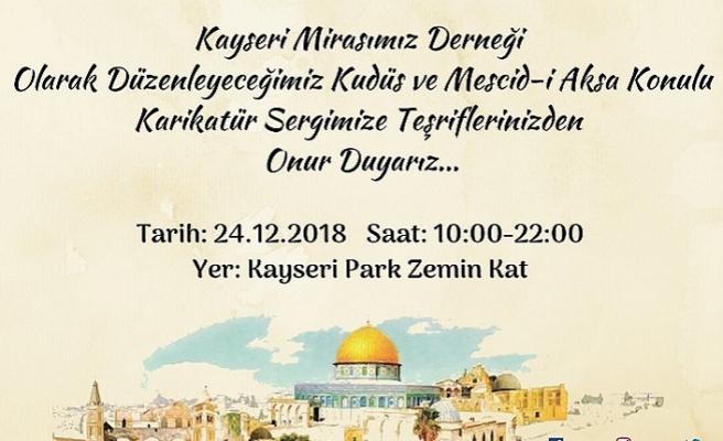 Kayseri'de Kudüs ve Mescid-i Aksa konulu karikatür sergisi