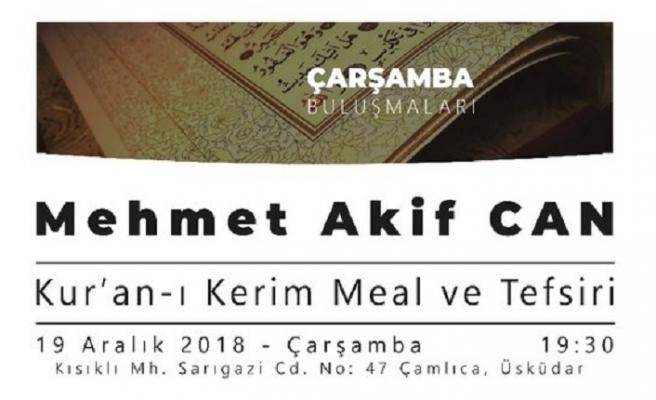 "Mehmet Akif Can ile ""Kur'an-ı Kerim Meal ve Tefsiri"""