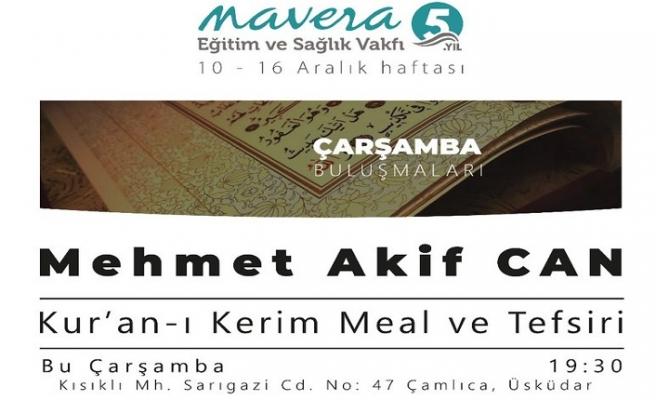 Mehmet Akif Can Cuma Buluşmalarına konuk oluyor