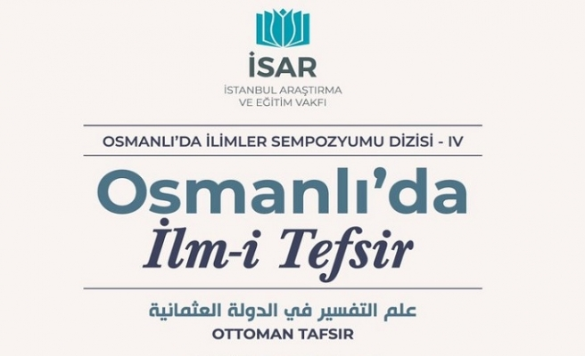 Osmanlı'da İlm-i Tefsir Sempozyumu
