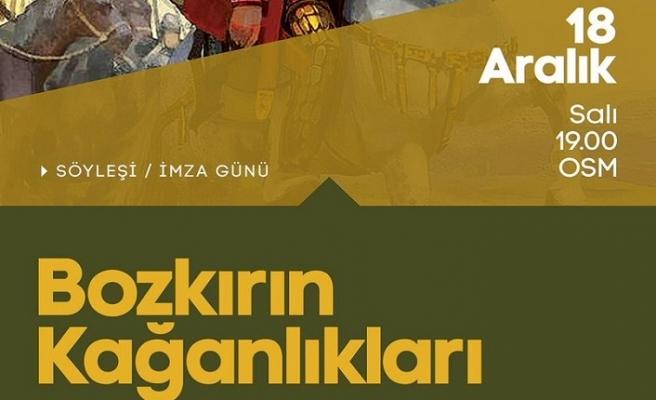 """Prof. Dr. Ahmet Taşağıl ile """"Bozkırın Kağanlıkları"""""""