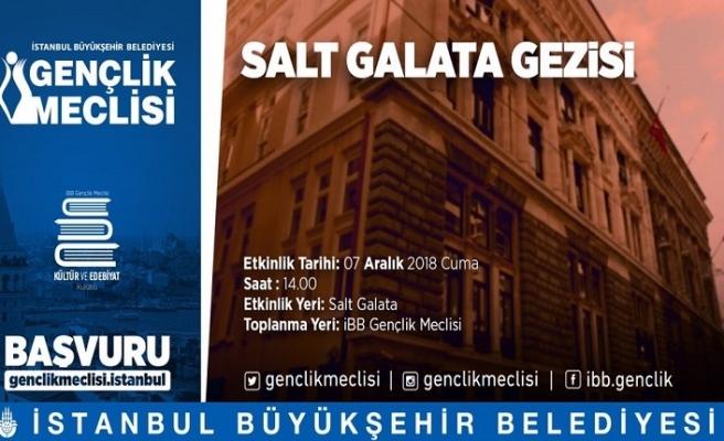 """""""Salt Galata'da Bir Gün"""" gezisi"""
