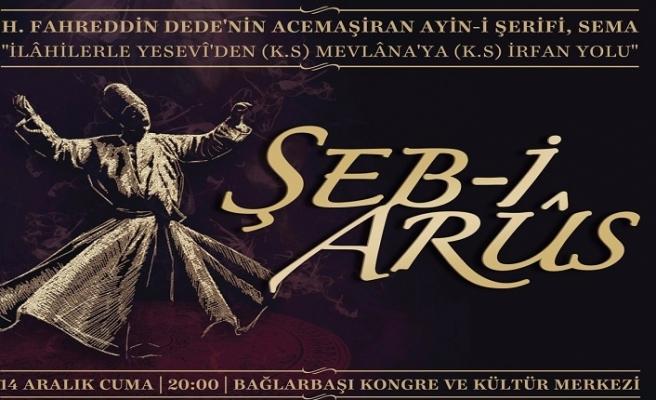 """""""Şeb-i Arûs"""" programı"""