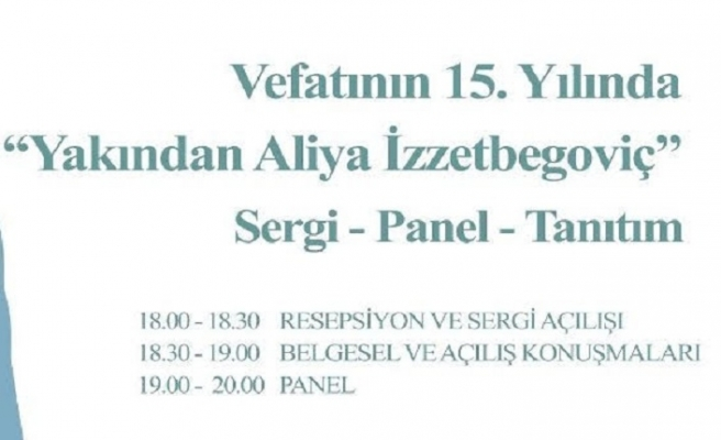 Vefatının 15. Yılında Aliya İzzetbegoviç Anma Programı