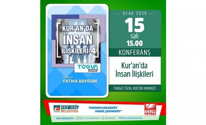 "Konferans: ""Kur'an'da İnsan İlişkileri-4 """
