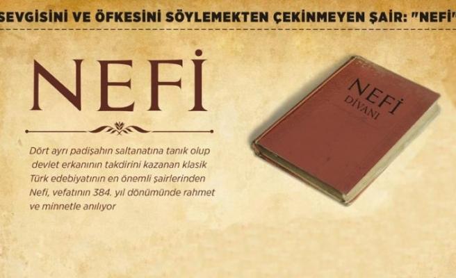 Sevgisini ve öfkesini söylemekten çekinmeyen şair: 'Nef'i'
