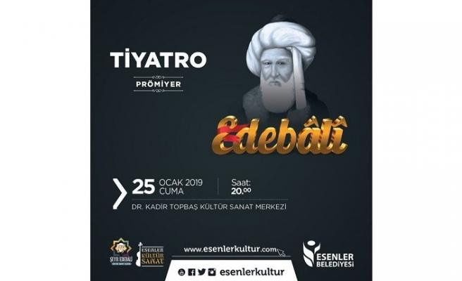 """Şeyh Edebali Kültür Sanat Sezonuna Özel Tiyatro """"Edebâlî"""" (Prömiyer)"""