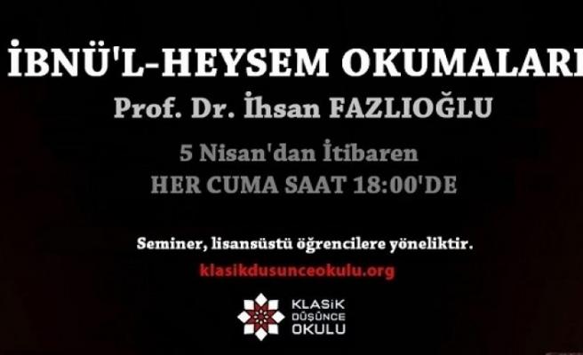 İhsan Fazlıoğlu ile İbnü'l-Heysem Okumaları