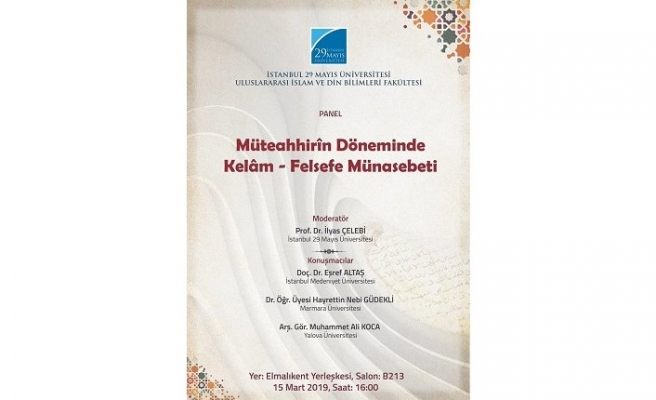 Panel: Müteahhirîn Döneminde Kelâm-Felsefe Münasebeti