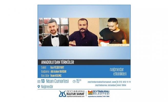 Konser: Anadolu'dan Türküler