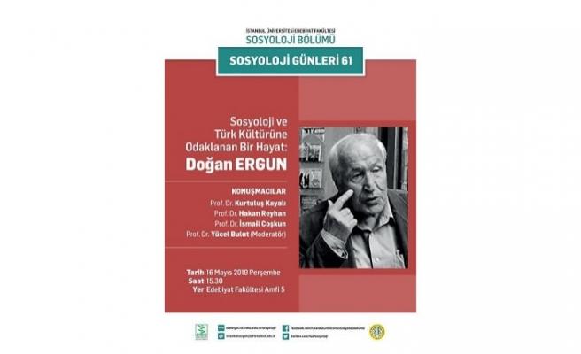 """Seminer: """"Doğan Ergun: Sosyoloji ve Türk Kültürüne Adanan Bir Hayat"""""""