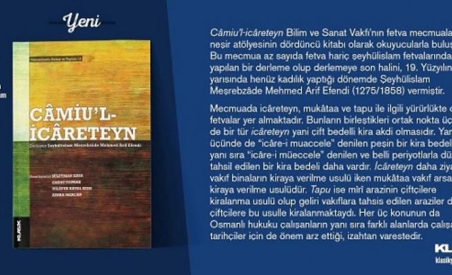 """Klasik Yayınlarından yeni kitap: """"Câmiu'l-icâreteyn"""""""