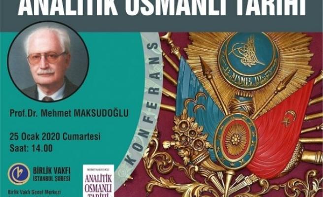 Konferans: Analitik Osmanlı Tarihi
