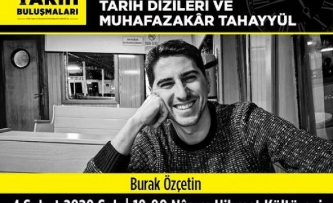 """Tarih Buluşmaları: """"Televizyonlardaki Tarih Dizileri ve Muhafazakâr Tahayyül"""""""