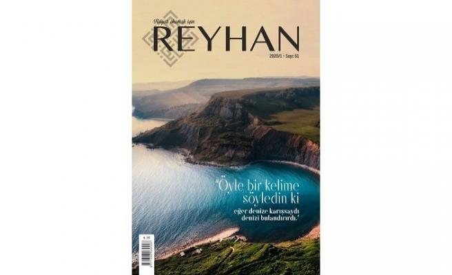 Reyhan dergisinin 61. sayısı çıktı!