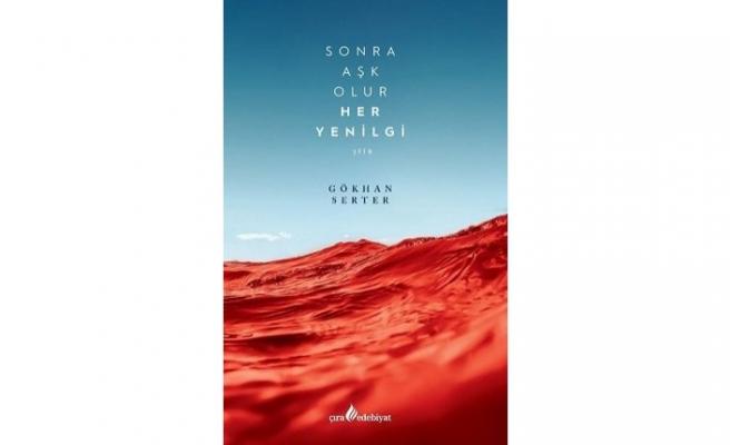 Yeni kitap: Sonra Aşk Olur Her Yenilgi