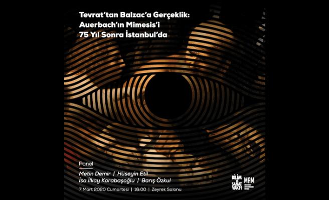 """Panel: """"Tevrat'tan Balzac'a Gerçeklik: Auerbach'ın Mimesis 75 Yıl Sonra İstanbul'da"""""""