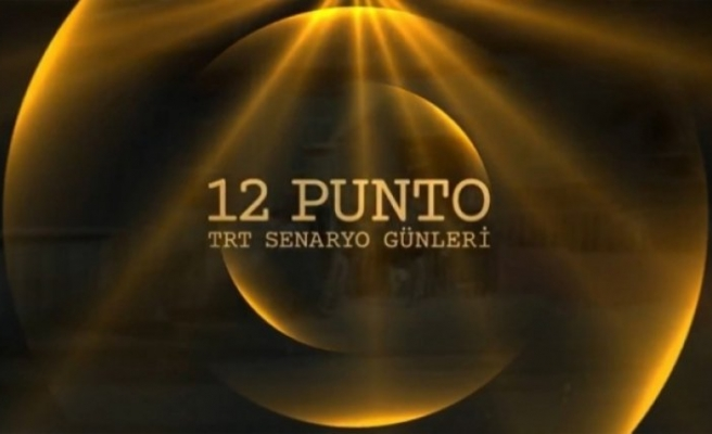 '12 Punto TRT Senaryo Günleri'nin finalistleri belli oldu