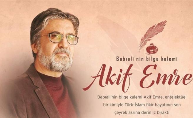 'Akif Emre İslam yurdunun kalbiydi'