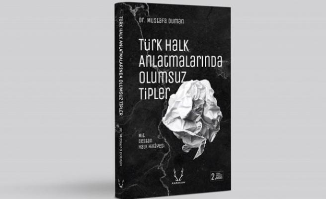 """""""Türk Halk Anlatmalarında Olumsuz Tipler"""""""