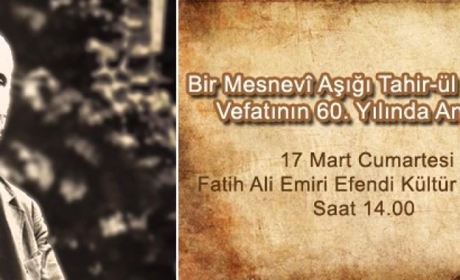 Tahir'ül Mevlevî için özel bir program