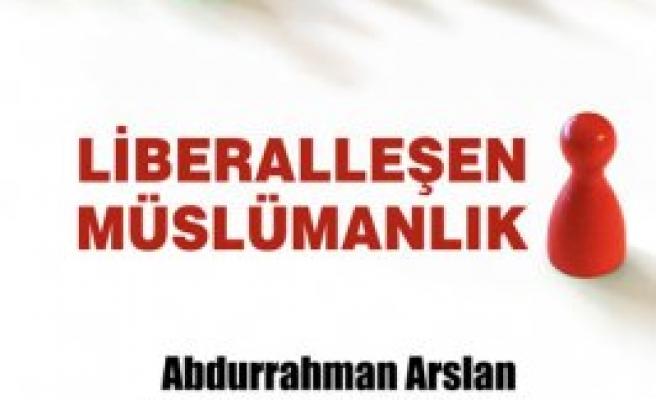 'Libarelleşen Müslümanlık' konuşulacak