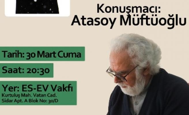 Atasoy Müftüoğlu ES-EV Vakfı'nda!