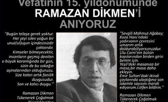 Ramazan Dikmen Bursa'da anılıyor