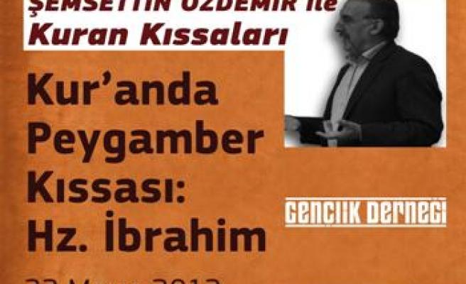 GKM'de Hz. İbrahim konuşulacak
