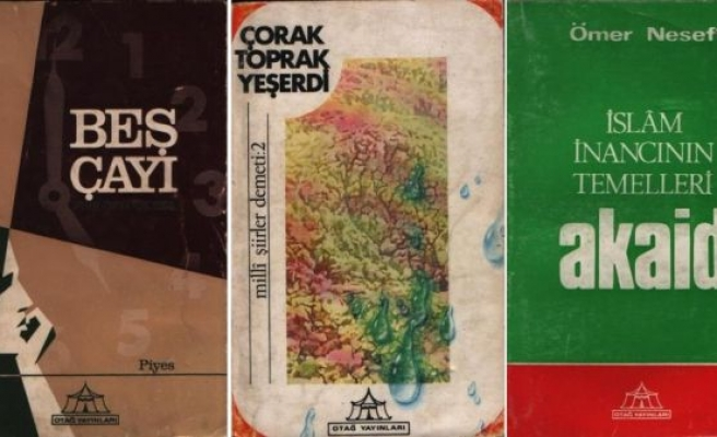 Bir kültür hareketinin kitap Otağ'ı idi!