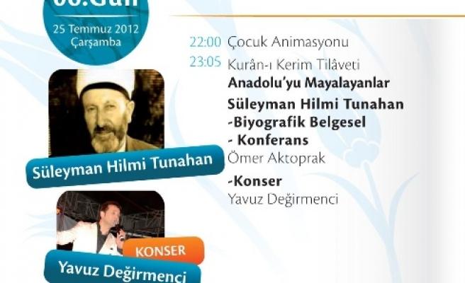 Süleyman Hilmi Tuhanan'ı anlatacak