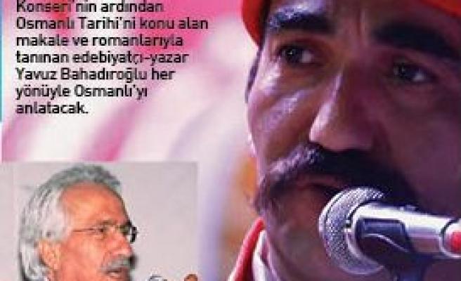Bahadıroğlu ve Mehter aynı sahnede
