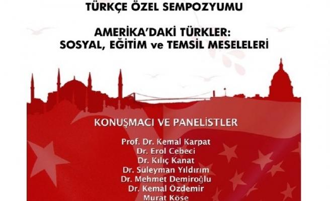 Türk-Amerikan Sempozyumu başlıyor
