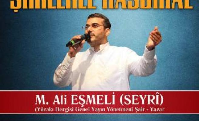 M. Ali Eşmeli ile şiirlerle hasbihal