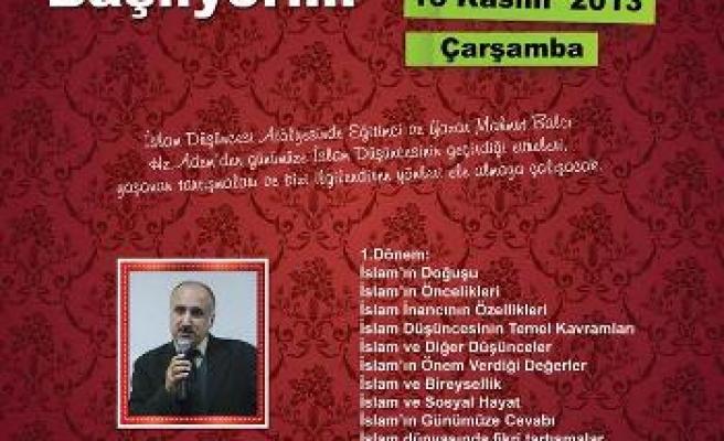 İslam Düşüncesi ve Hikmet Okumaları başlıyor