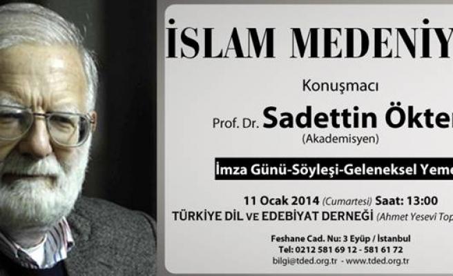 Ökten İslam Medeniyeti'ni anlatacak