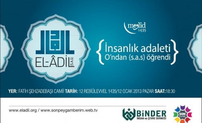 El-Âdil (sas) için özel bir program!